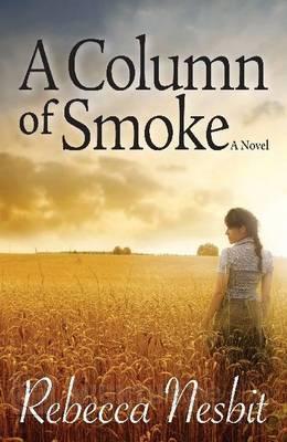 A Column of Smoke, Rebecca Nesbit